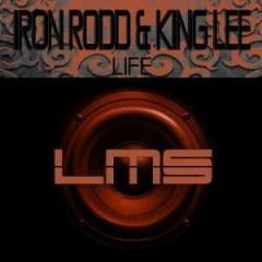 Iron Rodd - Life (Modern Deep Mix) Ft.  King Lee